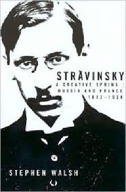Stravinsky Stephen WALSH Livre Les Hommes - laflutedepan
