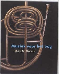 Muziek voor het oog = Music for the eye / druk 1: de collectie van het Gemeentem - laflutedepan.com