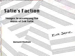 Satie's Faction: Images to accompany the music of Eric Satie - laflutedepan.com