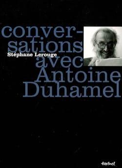 Conversations avec Antoine Duhamel Stéphane LEROUGE Livre laflutedepan