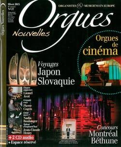 Orgues Nouvelles n° 27: Hiver 2015 - Revue - Livre - laflutedepan.com