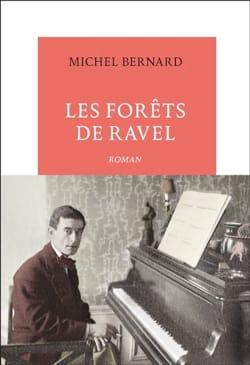 Les Forêts de Ravel Michel BERNARD Livre Les Hommes - laflutedepan