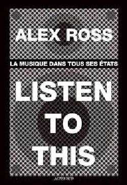 Listen to This: La musique dans tous ses états - laflutedepan.com