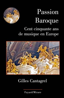 Passion Baroque : cent cinquante ans de musique en Europe laflutedepan