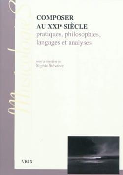 Composer au XXIe siècle : pratiques, philosophies, langages et analyses laflutedepan