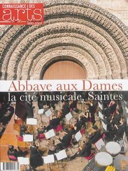 Abbaye aux Dames : la cité musicale, Saintes Revue Livre laflutedepan