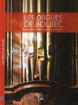 Les orgues de Bolbec CATTIAUX Bertrand (dir.) Livre laflutedepan
