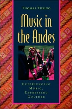 Music in the Andes Thomas TURINO Livre Les Pays - laflutedepan