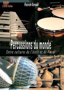 Percussions du Monde - Patrick KERSALÉ - Livre - laflutedepan.com