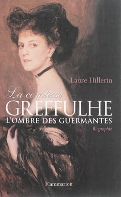 La comtesse Greffulhe : à l'ombre des Guermantes - laflutedepan.com