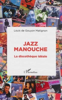 Jazz manouchel: la discothèque idéale laflutedepan