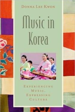 Music in Korea KWON Donna LEE Livre Les Pays - laflutedepan