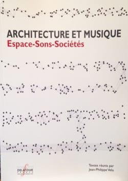 Architecture et Musique : Espace-Sons-Sociétés laflutedepan