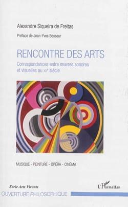 Rencontre des arts SIQUEIRA DE FREITAS Alexandre Livre laflutedepan