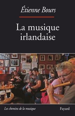 La musique irlandaise Étienne BOURS Livre Les Pays - laflutedepan