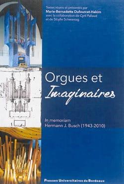 Orgues et imaginaires : in memoriam Hermann J. Busch (1943-2010) - laflutedepan.com