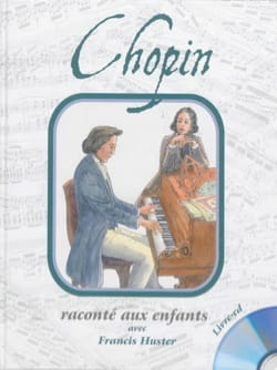 Chopin raconté aux enfants Claude DUFRESNE Livre laflutedepan