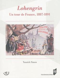 Lohengrin : un tour de France, 1887-1891 Yannick SIMON laflutedepan