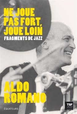 Ne joue pas fort, joue loin : fragments de jazz laflutedepan