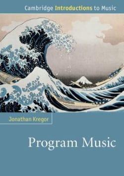 Program music - Jonathan KREGOR - Livre - laflutedepan.com