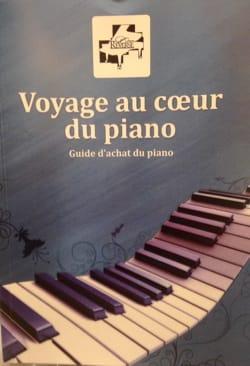 Voyage au coeur du piano : guide d'achat du piano - édition 2018 laflutedepan