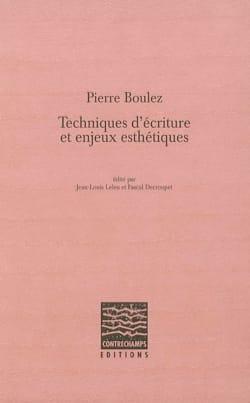 Pierre Boulez : techniques d'écriture et enjeux esthétiques laflutedepan
