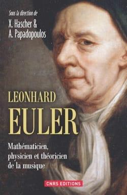 Leonhard Euler : mathématicien, physicien et théoricien de la musique - laflutedepan.com