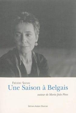 Frédéric SOUNAC - Une Saison à Belgais autour de Maria João Pires. - Livre - di-arezzo.fr