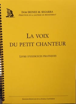 SEGARRA Dom Irenee - La voix du petit chanteur - exercices pratiques - Livre - di-arezzo.fr