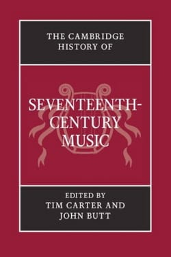 The Cambridge History of Seventeenth-Century Music - laflutedepan.com