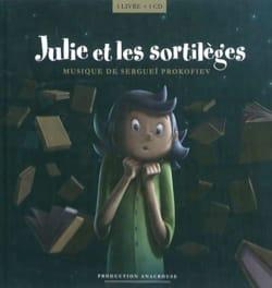 Julie et les sortilèges ; Musique de Sergueï Prokofiev laflutedepan