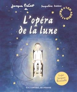 L'opéra de la Lune Jacques PREVERT Livre laflutedepan