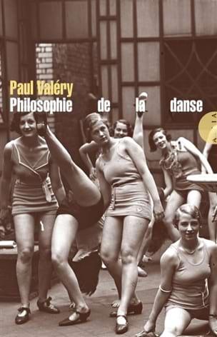 Philosophie de la danse Paul VALÉRY Livre Les Arts - laflutedepan