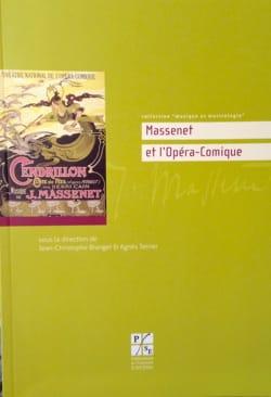 Massenet et l'opéra-comique Jean-Cristophe BRANGER Livre laflutedepan