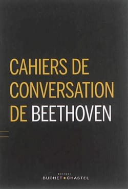 Cahiers de conversation de Beethoven BEETHOVEN Ludwig Van laflutedepan