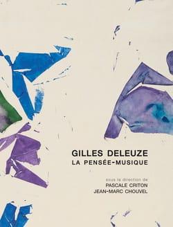 Gilles Deleuze, la pensée-musique Pascale CRITON Livre laflutedepan