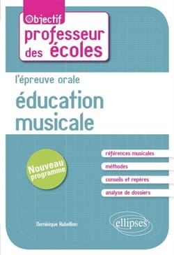 Education musicale : l'épreuve orale : concours de professeur des écoles, nouvea - laflutedepan.com