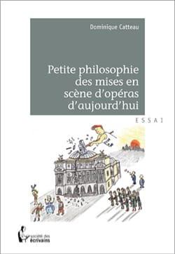 Petite philosophie des mises en scène d'opéras d'aujourd'hui - laflutedepan.com