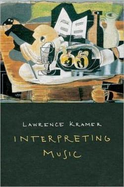 Interpreting music KRAMER Lawrence dir. Livre laflutedepan