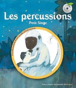 SAUERWEIN Leigh / HALLENSLEBEN Georg - Les percussions : Petit singe - Livre - di-arezzo.fr