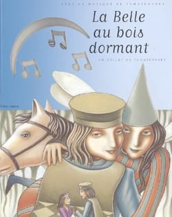 Piotr Illitch TCHAIKOVSKI - La Belle au bois dormant - Livre - di-arezzo.fr