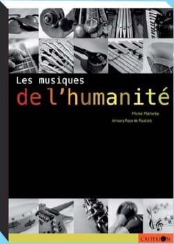 Les musiques de l'humanité Michel MALHERBE Livre laflutedepan
