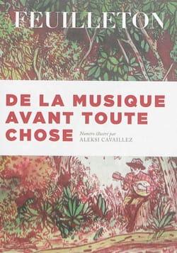 De la musique avant toute chose n° 13 Feuilleton, Livre laflutedepan