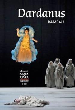 Avant-scène opéra n° 286 : Dardanus Jean-Philippe RAMEAU laflutedepan