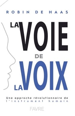 La voie de la voix : une approche révolutionnaire de l'instrument humain - laflutedepan.com