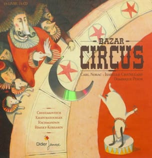 Bazar circus NORAC Carl / CHATELLARD Isabelle Livre laflutedepan