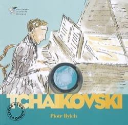 Piotr Ilyich Tchaïkovski Stéphane OLLIVIER Livre laflutedepan