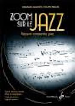 Zoom sur le Jazz - Découvrir, comprendre, jouer laflutedepan