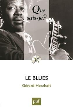 Le blues - Gérard HERZHAFT - Livre - Les Oeuvres - laflutedepan.com