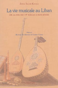 La vie musicale au Liban Zeina Saleh KAYALI Livre laflutedepan